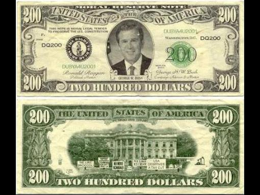 dollar bill sign. The phony Bush ill was